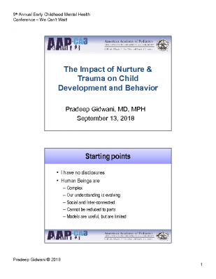B-1_Pradeep Gidwani_Impact of Trauma on Nurture and Development_PPT Handout